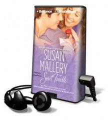 Sweet Trouble (Audio) - Susan Mallery, Thérèse Plummer