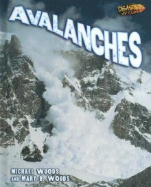 Avalanches - Michael Woods, Mary B. Woods