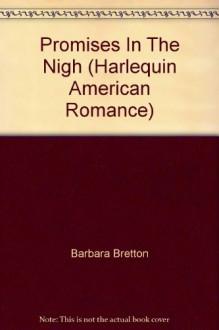 Promises In The Night - Barbara Bretton