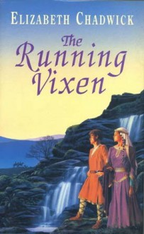 The Running Vixen - Elizabeth Chadwick