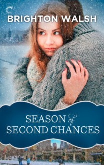 Season of Second Chances - Brighton Walsh