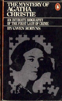 The Mystery of Agatha Christie - Gwen Robyns