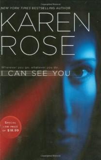 I Can See You - Karen Rose