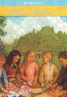 Happy Birthday, Kirsten!: A Springtime Story - Janet Beeler Shaw