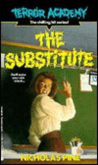 The Substitute - Nicholas Pine