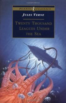Twenty Thousand Leagues Under the Sea (Puffin Classics) - Jules Verne