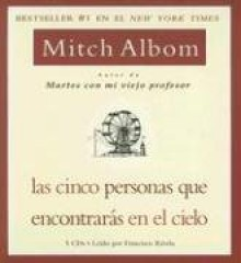 Las Cinco Personas Que Encontraras En El Cielo / The Five People You Meet in Heaven - Mitch Albom