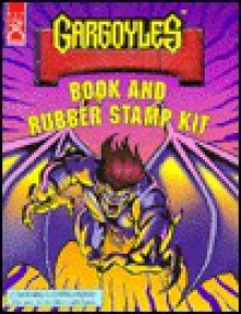 """Gargoyles Book and Rubber Stamp Kit/Includes """"May the Best Gargoyle Win"""" & 8 Rubber Stamps & Stamp Pad - Fun Works"""
