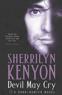Devil May Cry (Dark-Hunter, #11) - Sherrilyn Kenyon