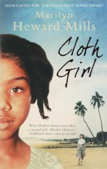 Cloth Girl - Marilyn Heward Mills