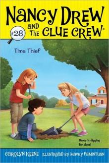 Time Thief - Carolyn Keene, Macky Pamintuan