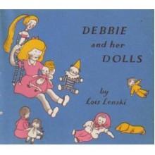 Debbie and Her Dolls - Lois Lenski