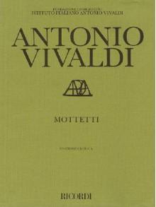 Mottetti (Motets): Critical Edition Score - Antonio Lucio Vivaldi, Paul Everett, Michael Talbot