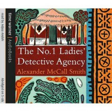 The No.1 Ladies' Detective Agency (No 1 Ladies Detective Agency 1) - Alexander McCall Smith