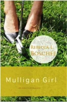 Mulligan Girl - Rebecca L. Boschee