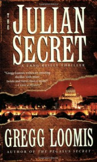 The Julian Secret - Gregg Loomis