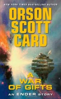 A War of Gifts: An Ender Story - Orson Scott Card