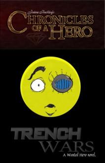 Trench Wars - Jaime Buckley