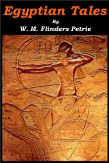 Egyptian Tales - William Matthew Flinders Petrie