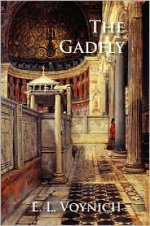 The Gadfly - Ethel Lilian Voynich