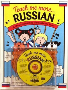 Teach Me More Russian: A Musical Journey Through the Year - Judy Mahoney