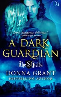 A Dark Guardian - Donna Grant