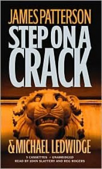 Step on a Crack (Audio) - John Slattery, James Patterson, Michael Ledwidge, Reg Rogers