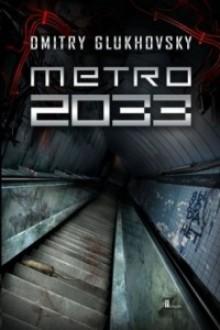 Metro 2033 - Dimitrij Gluchovski