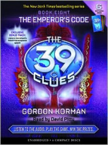 The Emperor's Code (The 39 Clues Series #8) - Gordon Korman, David Pittu
