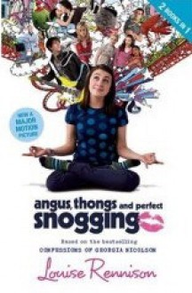 Angus, Thongs and Perfect Snogging - Louise Rennison