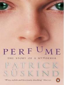 Perfume - Patrick Süskind