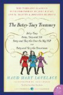 Betsy-Tacy Treasury (P.S.) - Maud Hart Lovelace