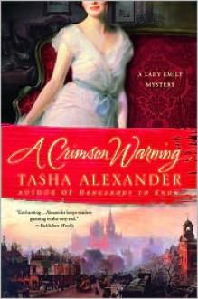 A Crimson Warning: A Novel of Suspense - Tasha Alexander