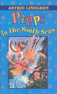 Pippi in the South Seas - Gerry Bothmer,Louis Glanzman,Astrid Lindgren