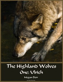 Ulrich (Highland Wolves, #1) - Megan Derr