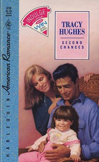 Second Chances - Tracy Hughes