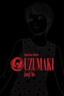 Uzumaki, Volume 2 - Junji Ito