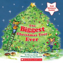 The Biggest Christmas Tree Ever - Steven Kroll