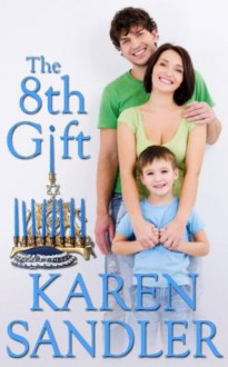 The 8th Gift - Karen Sandler