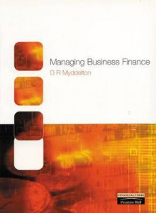Managing Business Finance - David Roderic Myddelton
