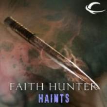 Haints: A Jane Yellowrock Story - Faith Hunter, Khristine Hvam