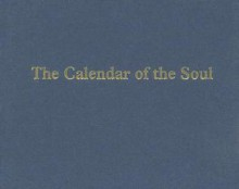 Calendar of the Soul - Rudolf Steiner, William J. Mann, Liselotte Mann