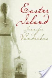 Easter Island - Jennifer Vanderbes