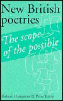 New British Poetries: The Scope of the Possible - Robert Hampson