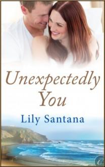 Unexpectedly You - Lily Santana