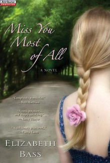 Miss You Most of All - Elizabeth Bass