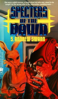 Specters of the Dawn (Daw collectors no. 959 ) (Moreau, Bk. 3) - S. Andrew Swann