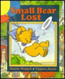 Small Bear Lost - Martin Waddell