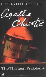 The Thirteen Problems - Agatha Christie