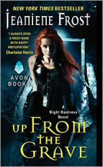 Up From the Grave: A Night Huntress Novel - Jeaniene Frost